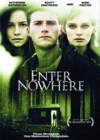Enter Nowhere / Вход за никъде (2011)