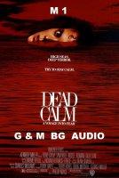 Dead Calm / Мъртво вълнение (1989)