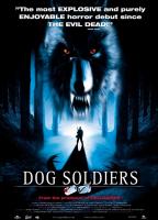 Dog Soldiers / Кучета войници (2002)