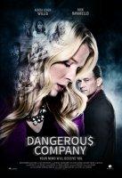 Dangerous Company / Опасна компания (2015)