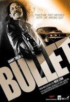 BULLET / КУРШУМ (2014)