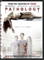 PATHOLOGY / ПАТОЛОГИЯ (2008)
