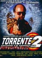 TORRENTE 2: MISSION EN MARBELLA / ТОРЕНТЕ 2: МИСИЯ В МАРБЕЯ (2001)