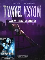 Tunnel Vision / Мрачни видения (1995)