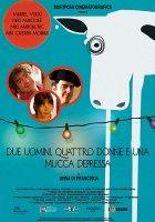 Due uomini, quattro donne e una mucca depressa / Двама мъже, четири жени и крава в депресия (2012)