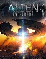Alien Overlords / Извънземни господари (2018)