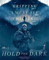 Hold the Dark / Прегърни мрака (2018)