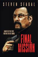 Final Mission / Attrition / Последна мисия / Покаяние (2018)