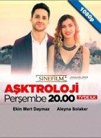 Asktroloji / Любовен хороскоп (2018)