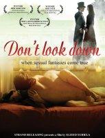 No mires para abajo / Не поглеждай надолу / Don't Look Down (2008)