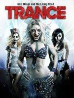 Trance / Транс (2010)