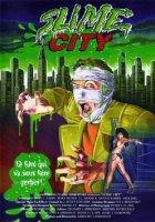 Slime City / Град слуз (1988)