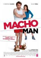 Macho Man / Да се превърнеш в мачо (2015)