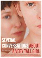 Several Conversations About a Very Tall Girl / Cateva conversatii despre o fata foarte inalta / Няколко разговора за много високото момиче (2018)