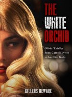 White Orchid / Бялата орхидея (2018)