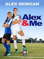Alex & Me / Алекс и аз (2018)