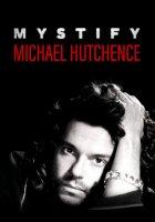 Mystify: Michael Hutchence / Загадъчният Майкъл Хътчънс (2019)
