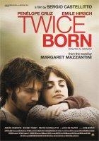 Twice Born / Venuto al mondo / Прераждане (2012)